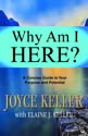 Why Am I Here? A Concise Guide to Your Purpose and Potential