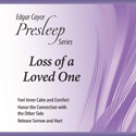 Loss of a Loved One Presleep CD