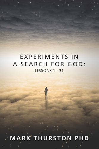 Experiments in A Search for God: Lessons 1-24