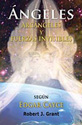 Angeles, Arcangeles y Fuerzas Invisibles (Spanish Edition)