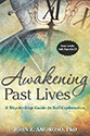 Awakening Past Lives: A Step-by-Step Guide to Self-Exploration