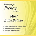 Mind Is The Builder Presleep CD