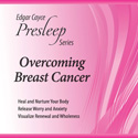 Overcoming Breast Cancer Presleep CD